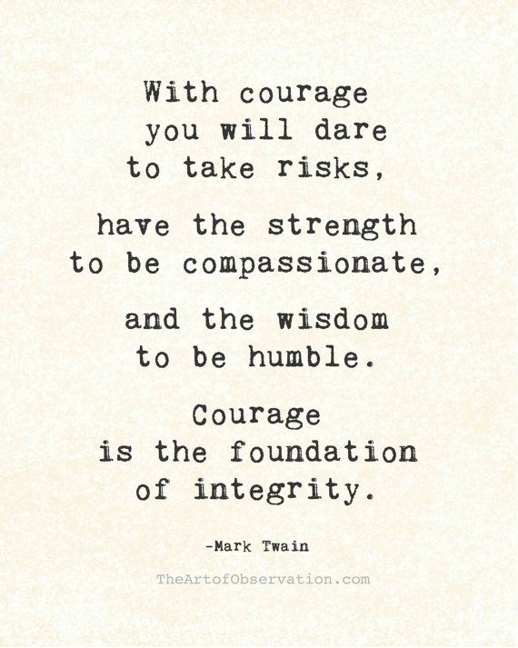 WITH COURAGE ...